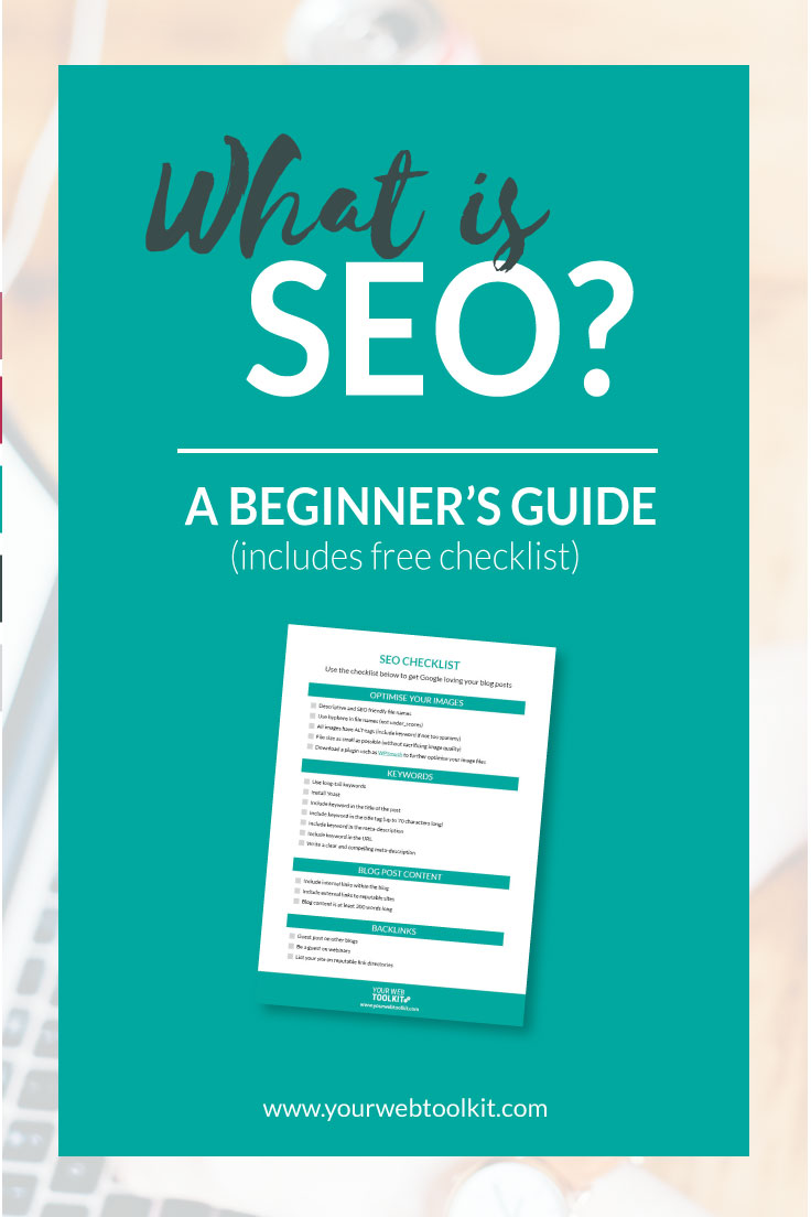 SEO basics for bloggers and entrepreneurs. Includes an SEO checklist.