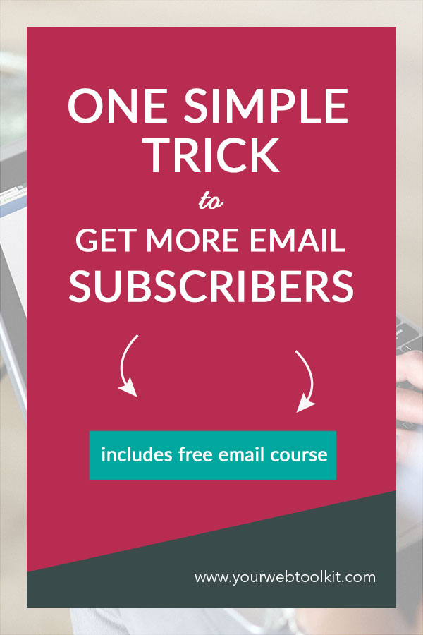 Get more subscribers on your email list with this simple trick