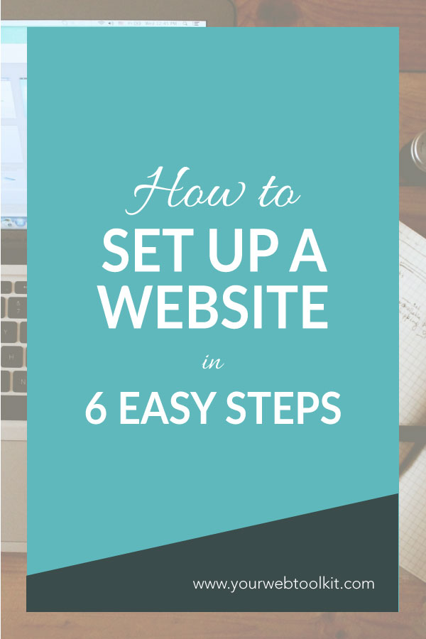 how to set up a website in 6 easy steps