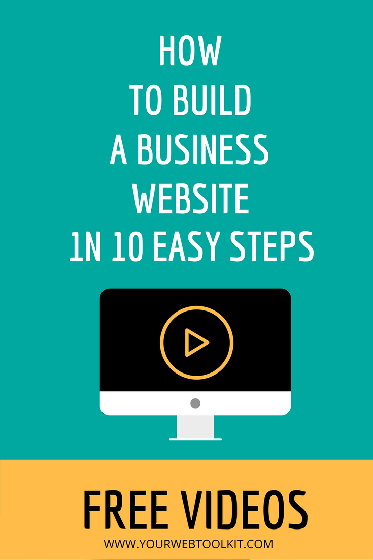 How To Build A Business Website In 10 Easy Steps Your: build easy website